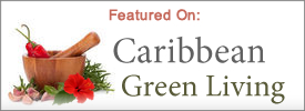 Featured On: Caribbean Green Living